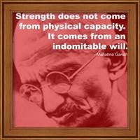 Gandhi - Strength Quote Fine Art Print