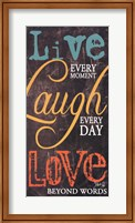 Live Every Moment Fine Art Print