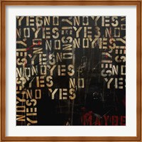 Yes, No, Maybe Fine Art Print