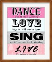 Dance, Love, Sing, Live Fine Art Print