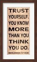 Trust Yourself Fine Art Print