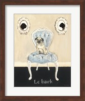 Le Bark Fine Art Print
