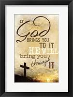 If God Brings You To It Fine Art Print