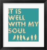 It Is Well With My Soul - Aqua Fine Art Print