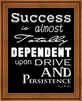 Success is Dependent Upon Drive Fine Art Print