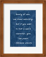 Test A Man's Character -Abraham Lincoln Fine Art Print