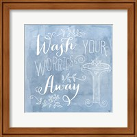 Wash Your Worries Away Fine Art Print