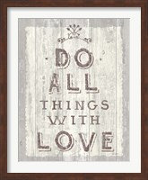 Do All Things Driftwood Fine Art Print