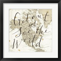 Get Out and See the World Square Fine Art Print