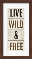 Wood Sign Live Wild and Free on White Panel Fine Art Print