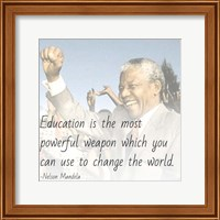 Education is the Most Powerful Weapon - Nelson Mandela Quote Fine Art Print