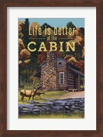 Life Is Better At The Cabin Fine Art Print