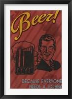 Beer Hobby Fine Art Print