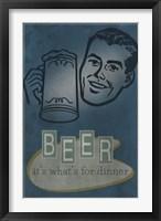 Beer For Dinner Fine Art Print