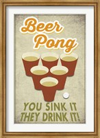 Beer Pong Sink It Fine Art Print