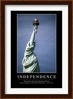 Independence: Inspirational Quote and Motivational Poster Fine Art Print
