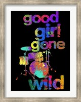 Good Girls Gone Wild Stix Fine Art Print
