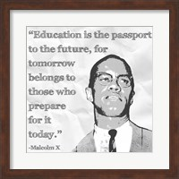 Education is the Passport to the Future Fine Art Print