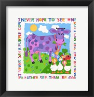 I Never Saw A Purple Cow Fine Art Print