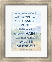 If You Hear a Voice - Van Gogh Quote Fine Art Print