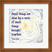 Great Things -Van Gogh Quote 2 Fine Art Print