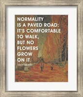 Normality -Van Gogh Quote 2 Fine Art Print