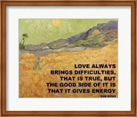 Love Brings -Van Gogh Quote Fine Art Print