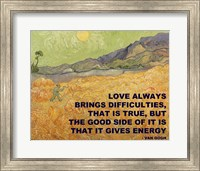 Love Brings -Van Gogh Quote Fine Art Print