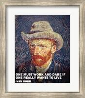 One Must Work -Van Gogh Quote Fine Art Print