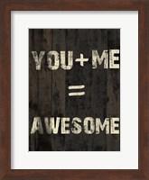 You Plus Me Fine Art Print