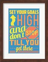 Set Your Goals High Fine Art Print