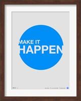 Make it Happen Fine Art Print