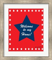 Welcome to My Home Fine Art Print