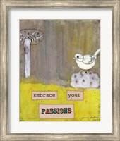 Embrace Your Passions Fine Art Print