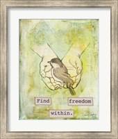 Find Freedom Within Fine Art Print