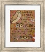 Be Wise Fine Art Print