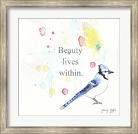 Beauty Lives Within Fine Art Print