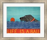 Life is a Ball Black Fine Art Print