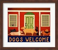 Dogs Welcome HSH II Fine Art Print