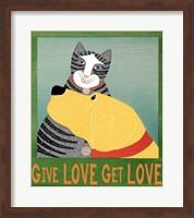 Give Love Get Love Fine Art Print