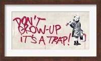 Don't Grow Up Fine Art Print