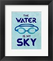 The Water is My Sky Fine Art Print
