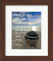 Mark 12:30 Love the Lord Your God (Boat) Fine Art Print