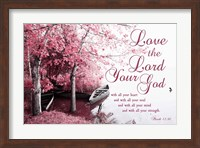 Mark 12:30 Love the Lord Your God (Pink) Fine Art Print