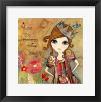 Big Eyed Girl I Am The Queen (With Words) Fine Art Print