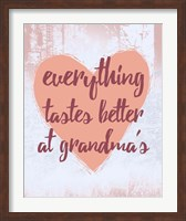 Everything Tastes Better at Grandma's Fine Art Print