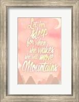 She Will Move Mountains 1 Fine Art Print