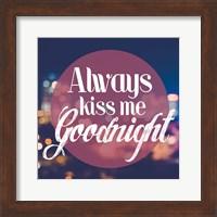 Always Kiss Me Goodnight Blurred Lights Fine Art Print