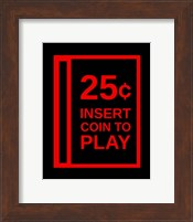 Insert Coin To Play Fine Art Print