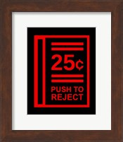 Push To Reject Fine Art Print